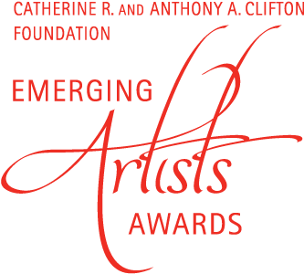 Catherine R. and Anthony A. Clifton Foundation Emerging Artists Awards